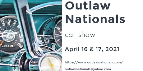 April 2021 Outlaw Nationals Car Show tickets