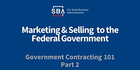 Government Contracting 101 Part 2-Marketing tickets