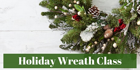 Holiday Wreath  Class tickets