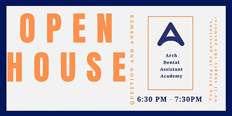 Arch Dental Assistant Academy | Virtual Open House Q & A tickets