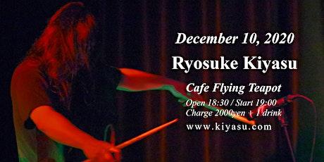 Ryosuke Kiyasu snare drum solo show in Tokyo, Japan - December 10, 2020 tickets