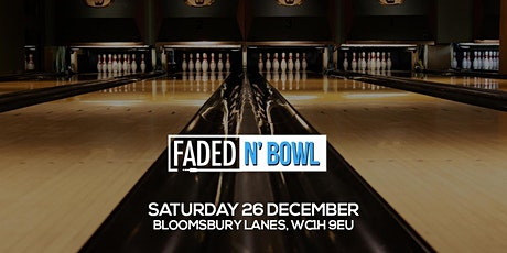 Faded N' Bowl tickets
