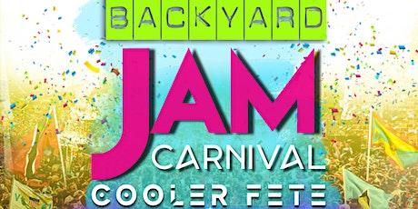 "BACKYARD JAM ""Carnival Cooler Fete"" tickets"