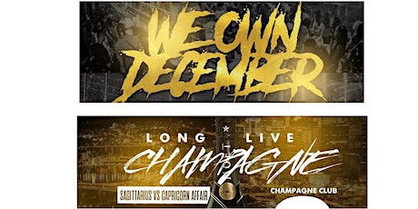 WE OWN DECEMBER / LONG LIVE CHAMPAGNE tickets