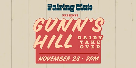 Beer & Cheese Pairing Night Gunn's Hill Cheese Takeover tickets