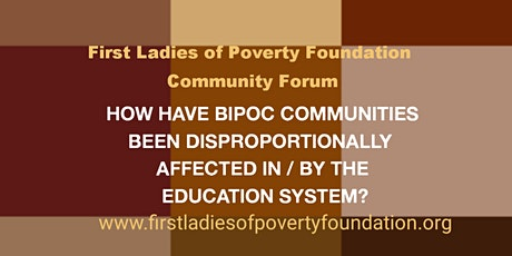 Community Forum: How Are BIPOC Shortchanged in the Education System? tickets