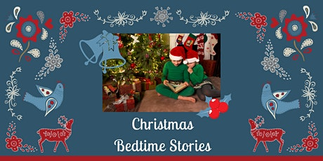 Christmas Bedtime Stories tickets