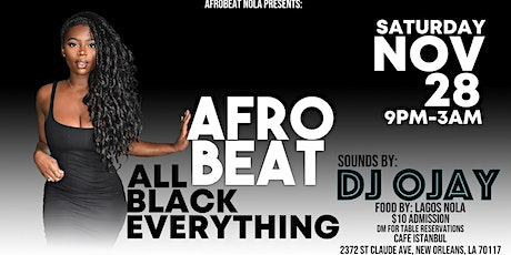 Afrobeat Party: All Black Everything tickets