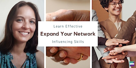 Expand Your Network: Learn Effective Influencing Skills tickets