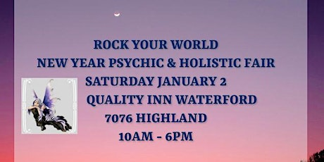 Rock Your World New Year Psychic & Holistic Fair - Waterford tickets