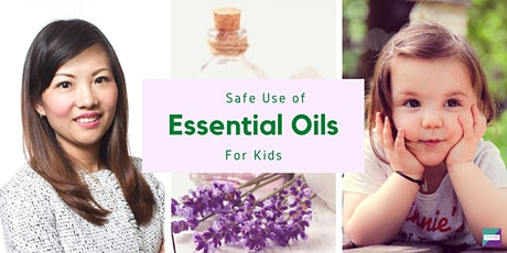 Safe Use of Essential Oils for Kids tickets