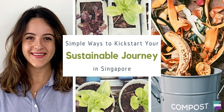 Simple Ways To Kickstart Your Sustainable Journey in Singapore tickets