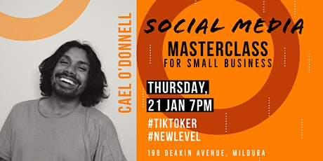 Masterclass: Social Media for Small Business - Mildura tickets
