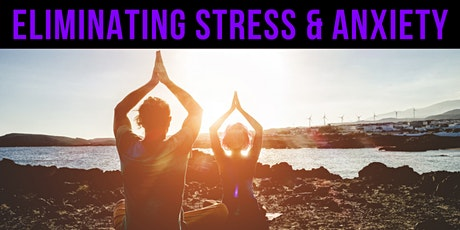 How to Eliminate Stress & Anxiety Masterclass tickets