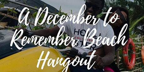 A December to Remember : Beach Hangout tickets