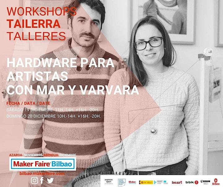 Imagen de Maker Faire Bilbao. Conferencia HARDWARE PARA ARTISTAS CON MAR Y VARVARA