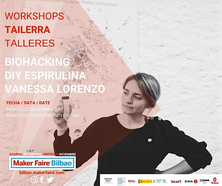 Imagen de Maker Faire Bilbao. Conferencia BIOHACKING DIY ESPIRULINA Vanessa Lorenzo