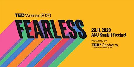 TEDxCanberraWomen 2020: Fearless tickets