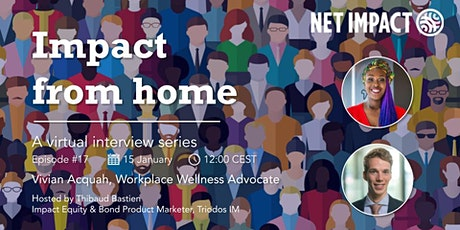 Impact From Home | Episode #17 Workplace Wellness through Improved DEI tickets