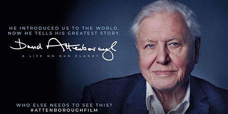 "David Attenborough's  ""A life on Our Planet"" tickets"