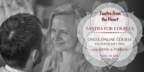 """Tantra from the Heart"" ONLINE COURSE: TANTRA FOR COUPLES tickets"
