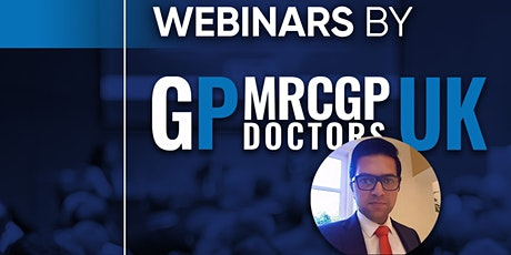 05/12: RCGP Effective Communication For GPs Webinar Series by MRCGP Doctors tickets
