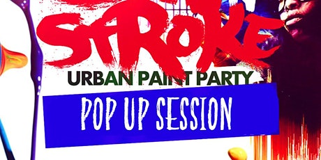 Sip 'N Stroke | Pop-Up Session |Sip and Paint | 2pm to 5pm tickets