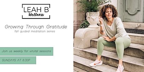 Growing Through Gratitude • Fall Meditation Series tickets