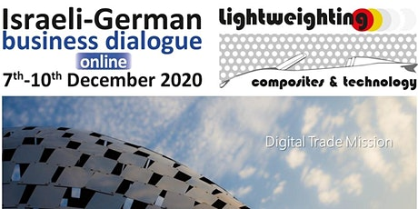 Israeli-German Business Dialogue – Lightweighting Composites & Technology Tickets