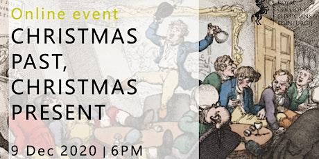 Christmas Past, Christmas Present tickets