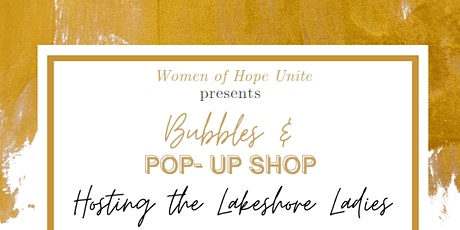 13th Annual  Lakeshore Ladies  Bubbles and Pop Up Shop tickets