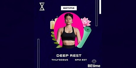 SocietyX : Deep Rest ( YOGA NIDRA) tickets