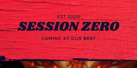 Session Zero (Fall 2020) billets