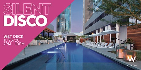 Thanksgiving Eve Silent Disco - Wet Deck at The W Hotel tickets