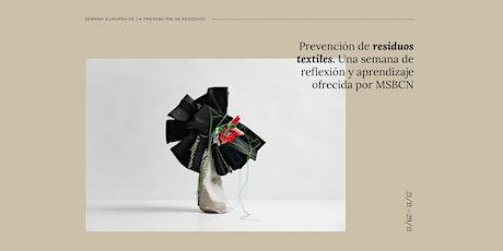 Prevención de residuos textiles. Talleres prácticos y teóricos. boletos