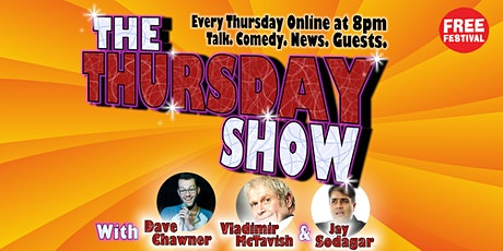 The Thursday Show - Live and Online tickets