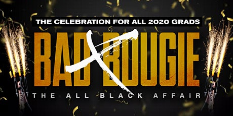 BADxBOUGIE | SPRING + SUMMER + FALL 2020 COMMENCEMENT CELEBRATION tickets