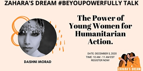 Zahara's Dream #BeYouPowerfully Talk: The Power  of Young Women tickets