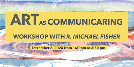 Copy of Artist Workshop with Artist, R. Michael Fisher tickets