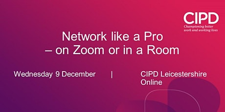 Network Like A Pro (on Zoom and in a Room) tickets