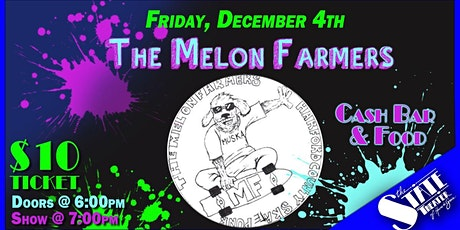 The Melon Farmers tickets