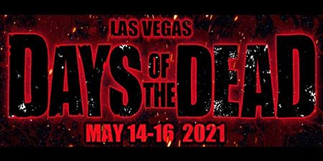 DAYS OF THE DEAD : LAS VEGAS tickets