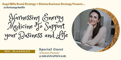 Harnessing Energy Medicine To Support your Business and Life tickets