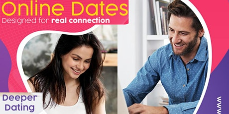Deeper Dating -  ONLINE! Age 45+ tickets