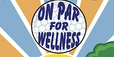 On Par for Wellness tickets