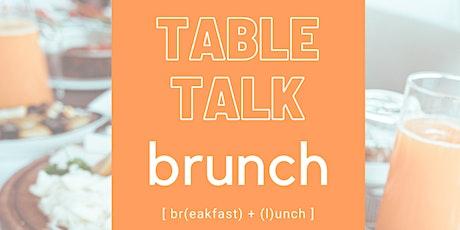 Table Talk Brunch tickets