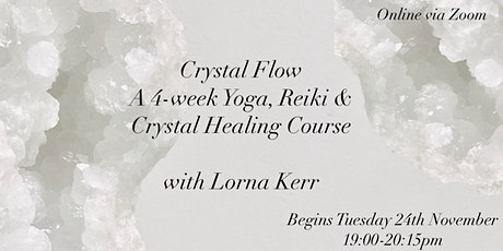 Crystal Flow: A 4-Week Course *Online Option* tickets