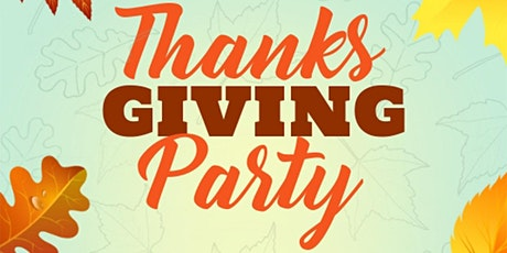 Thanksgiving Party 2020! DJ Music (Classics, Top 40 & More) tickets