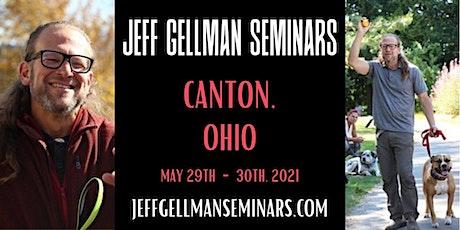 Canton, Ohio - Jeff Gellman's Two Day Problem Solving  Dog Training Seminar tickets