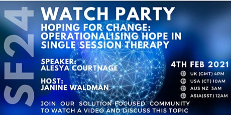 Watch party - Hoping for Change: Operationalising Hope in Single Session tickets